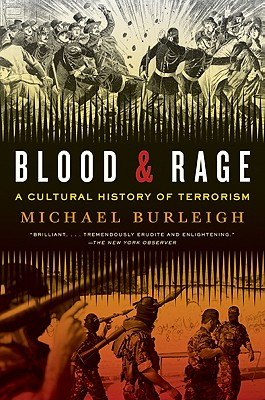 Blood and Rage By Burleigh, Michael