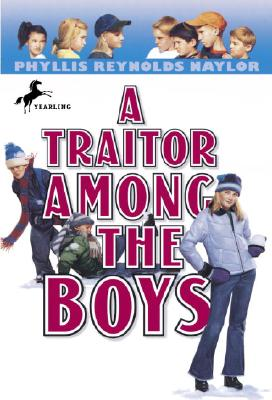 A Traitor Among the Boys By Naylor, Phyllis Reynolds